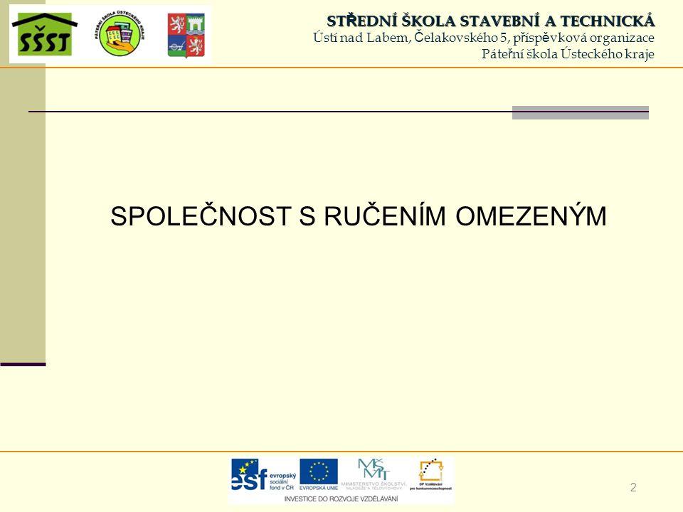 13 ŠVARCOVÁ, J.Ekonomie – stručný přehled, 2003/2004.