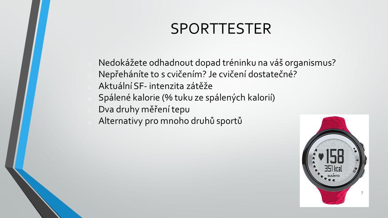 SPORTTESTER Nedokážete odhadnout dopad tréninku na váš organismus.