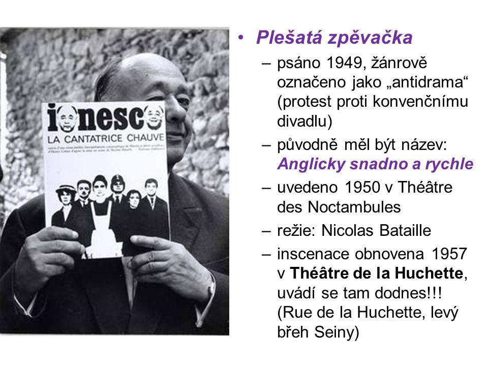 """Plešatá zpěvačka –psáno 1949, žánrově označeno jako """"antidrama (protest proti konvenčnímu divadlu) –původně měl být název: Anglicky snadno a rychle –uvedeno 1950 v Théâtre des Noctambules –režie: Nicolas Bataille –inscenace obnovena 1957 v Théâtre de la Huchette, uvádí se tam dodnes!!."""