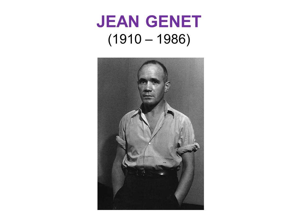 JEAN GENET (1910 – 1986)