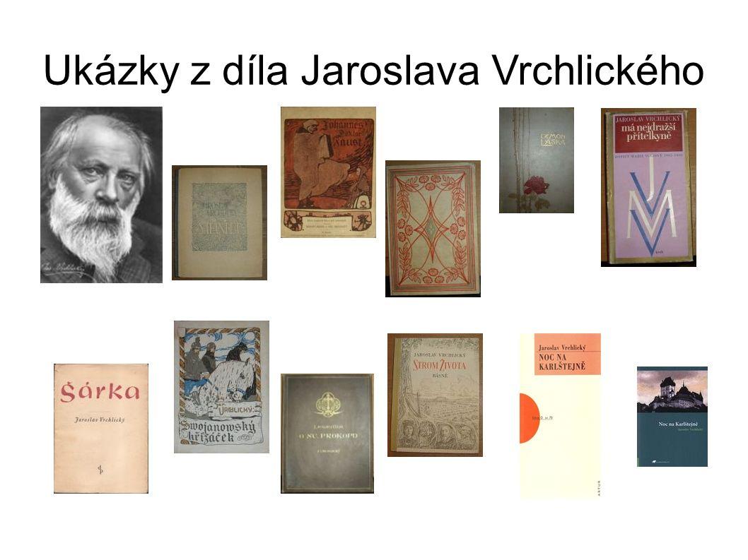 Ukázky z díla Jaroslava Vrchlického