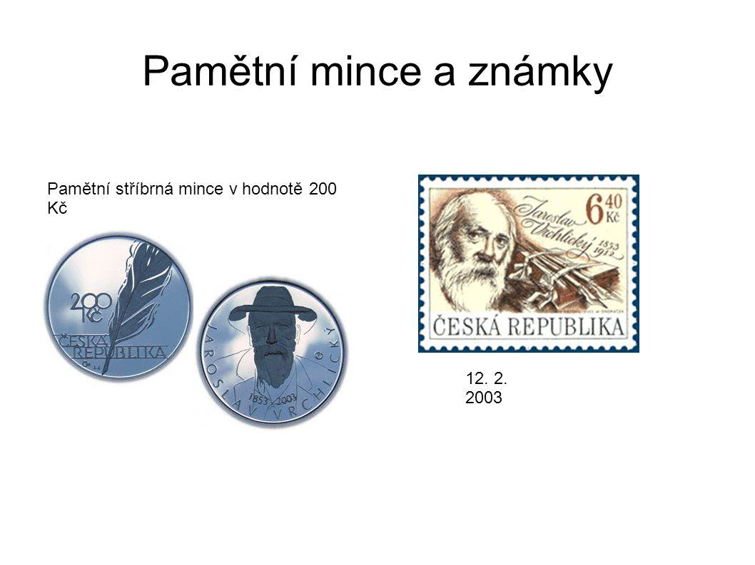 Pamětní mince a známky Pamětní stříbrná mince v hodnotě 200 Kč 12. 2. 2003