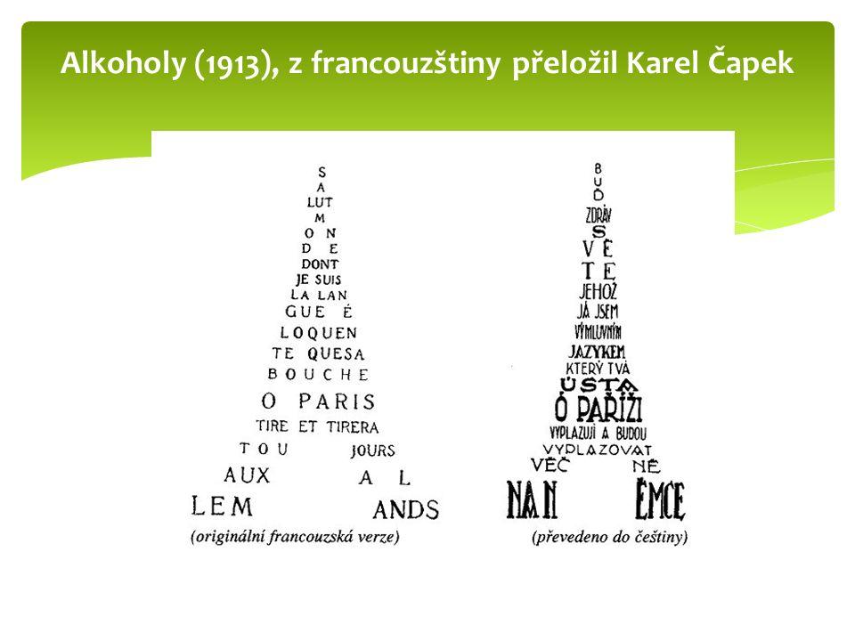 Alkoholy (1913), z francouzštiny přeložil Karel Čapek