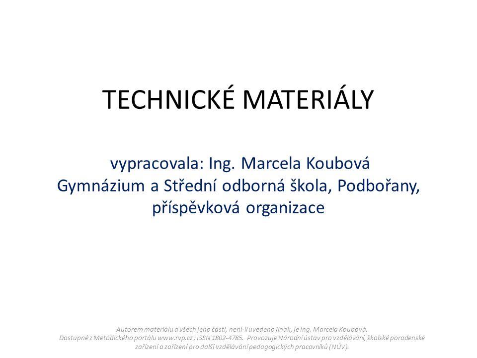 Co to jsou technické materiály.