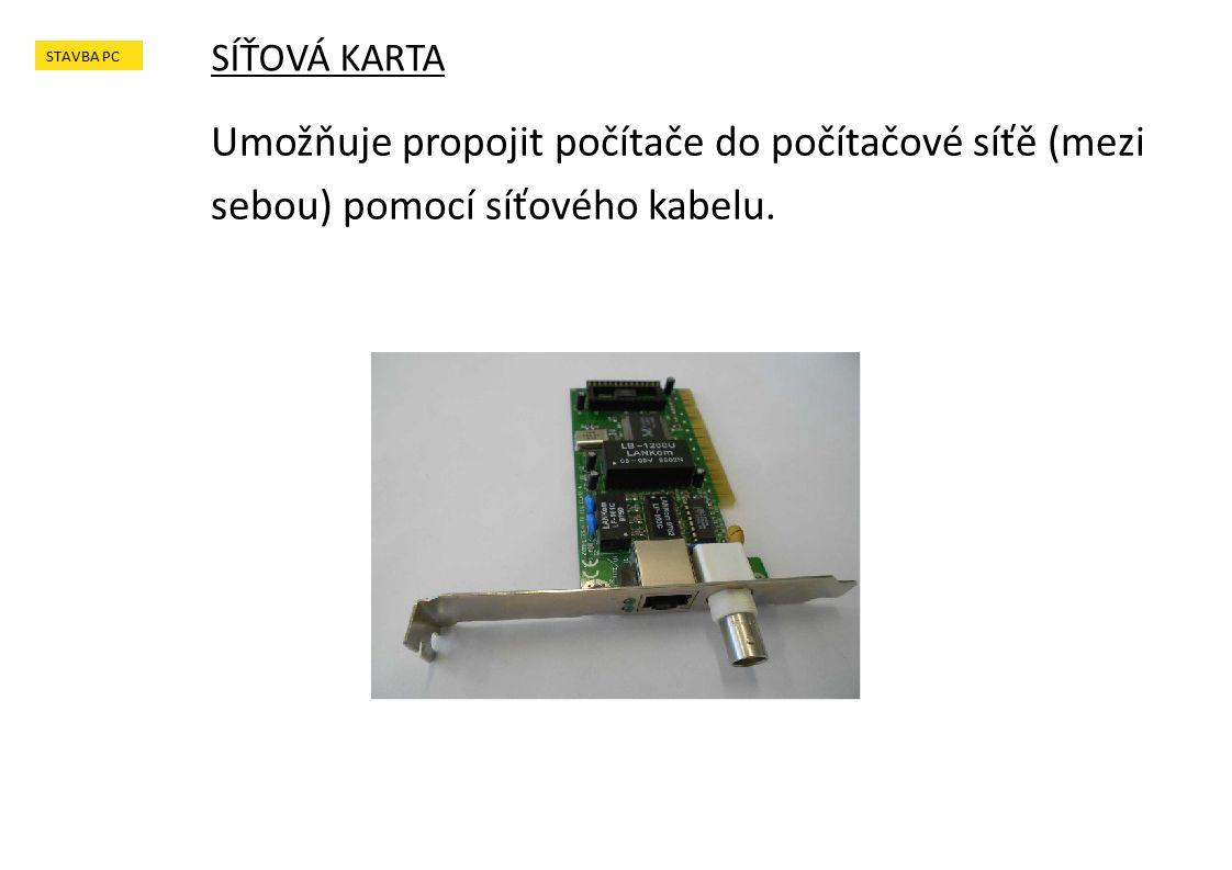 Umožňuje propojit počítače do počítačové síťě (mezi sebou) pomocí síťového kabelu.
