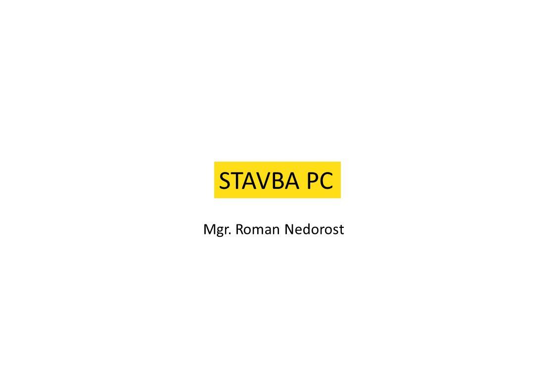Mgr. Roman Nedorost STAVBA PC
