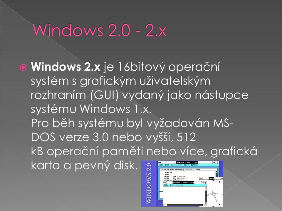  Windows 2.x je 16bitový operační systém s grafickým uživatelským rozhraním (GUI) vydaný jako nástupce systému Windows 1.x. Pro běh systému byl vyžad