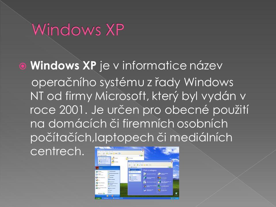  Windows XP je v informatice název operačního systému z řady Windows NT od firmy Microsoft, který byl vydán v roce 2001. Je určen pro obecné použití
