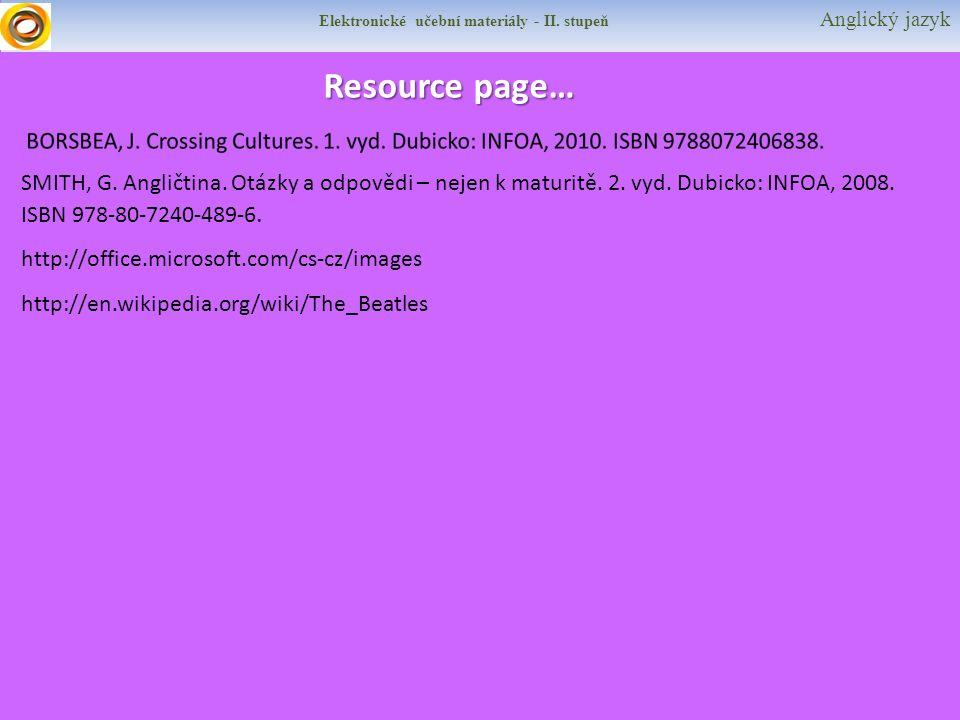 Elektronické učební materiály - II. stupeň Anglický jazyk Resource page… SMITH, G.