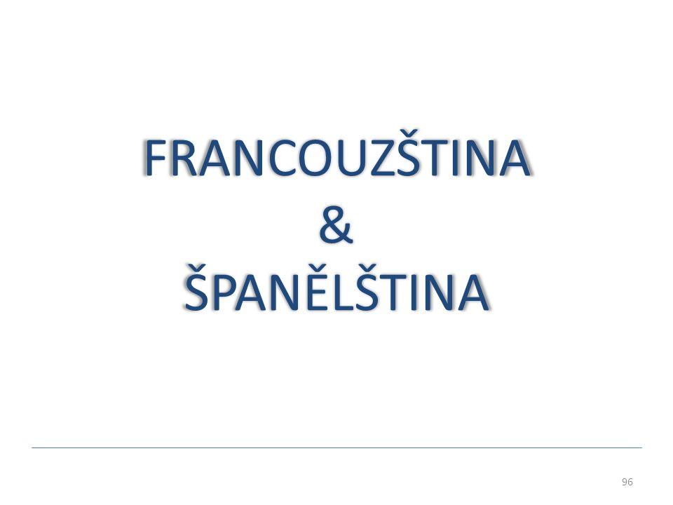FRANCOUZŠTINA & ŠPANĚLŠTINA 96