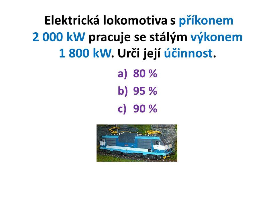Elektrická lokomotiva s příkonem 2 000 kW pracuje se stálým výkonem 1 800 kW.
