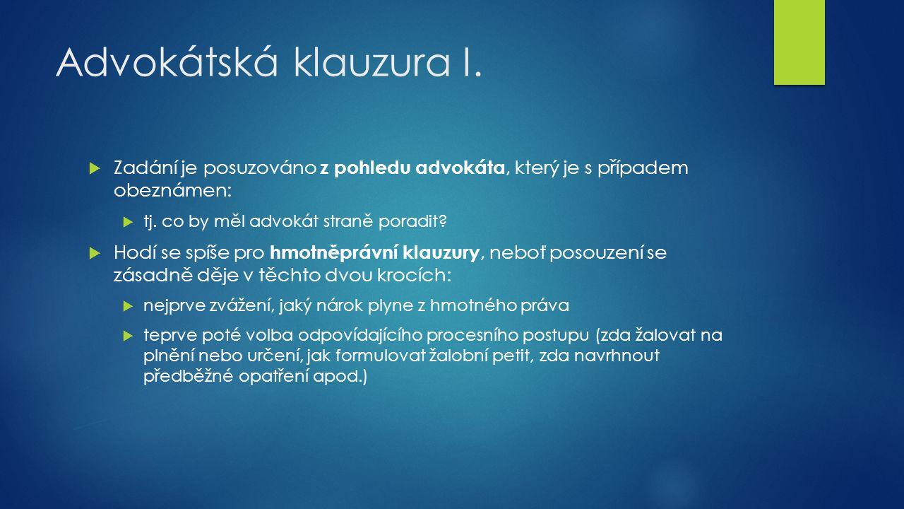 Advokátská klauzura I.