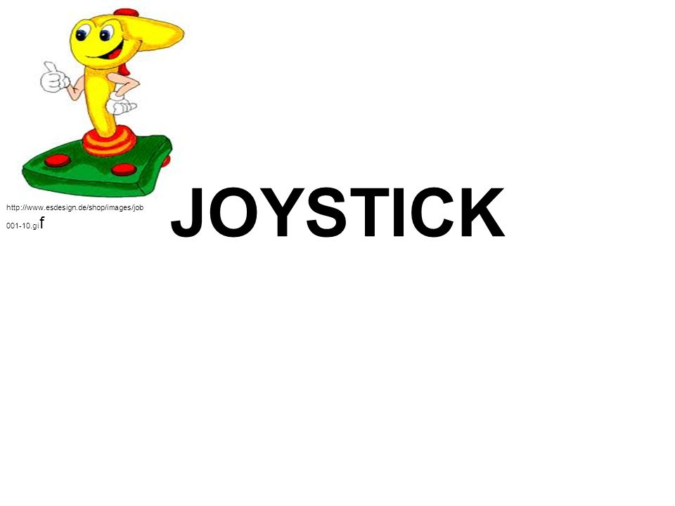JOYSTICK http://www.esdesign.de/shop/images/job 001-10.gi f