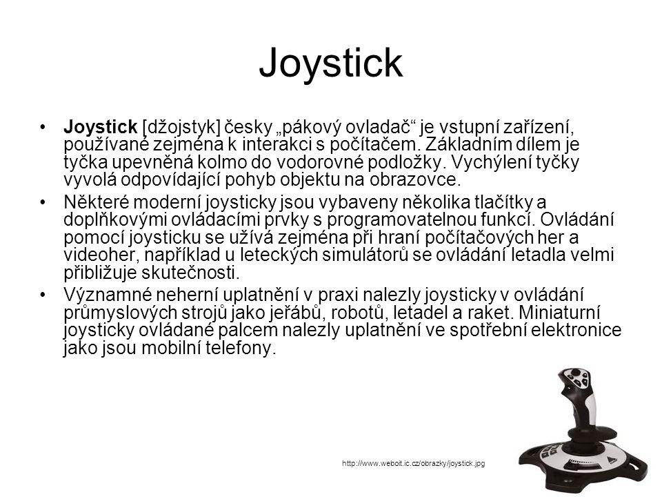 """Joystick Joystick [džojstyk] česky """"pákový ovladač je vstupní zařízení, používané zejména k interakci s počítačem."""