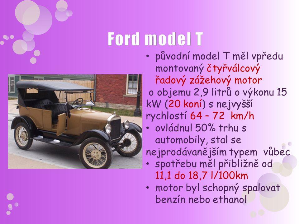 původní model T měl vpředu montovaný čtyřválcový řadový zážehový motor o objemu 2,9 litrů o výkonu 15 kW (20 koní) s nejvyšší rychlostí 64 – 72 km/h o