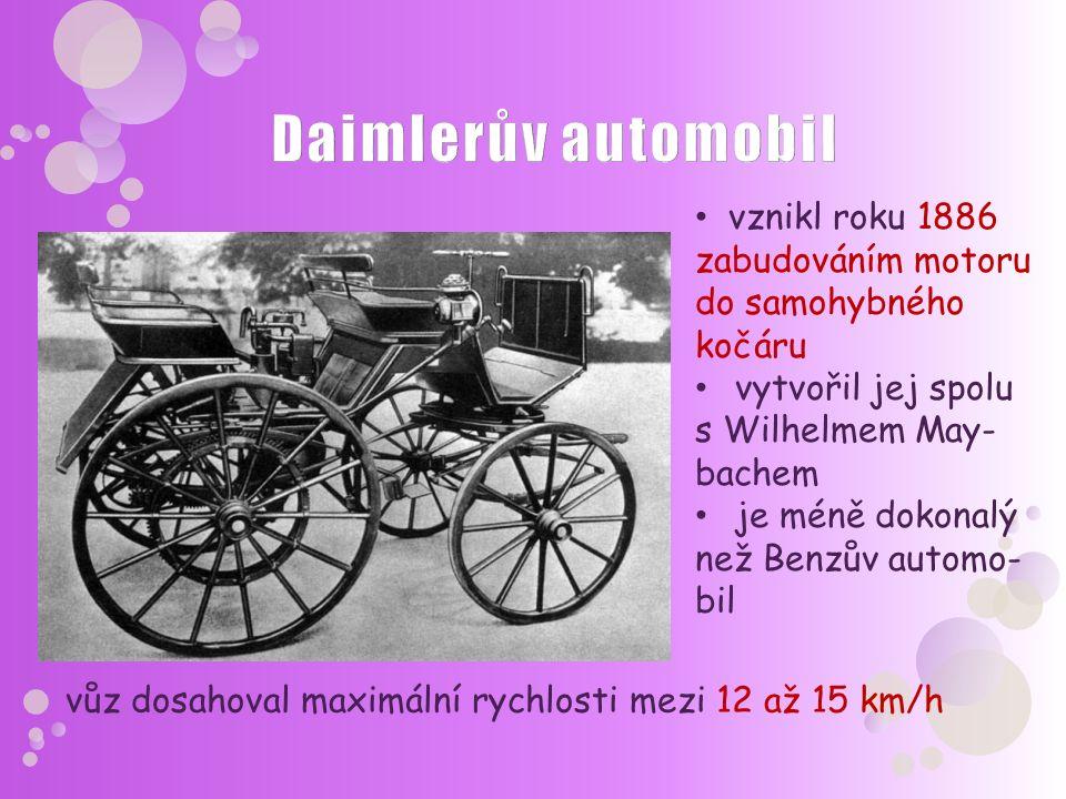 vznikl roku 1886 zabudováním motoru do samohybného kočáru vytvořil jej spolu s Wilhelmem May- bachem je méně dokonalý než Benzův automo- bil vůz dosah