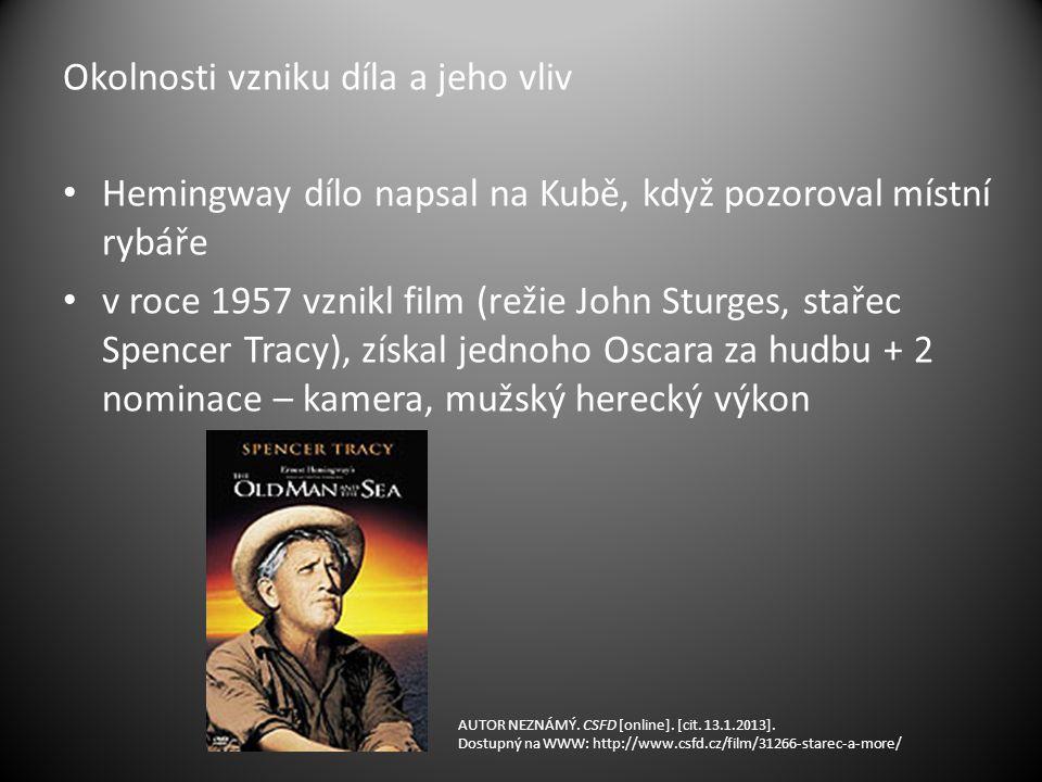 Okolnosti vzniku díla a jeho vliv Hemingway dílo napsal na Kubě, když pozoroval místní rybáře v roce 1957 vznikl film (režie John Sturges, stařec Spencer Tracy), získal jednoho Oscara za hudbu + 2 nominace – kamera, mužský herecký výkon AUTOR NEZNÁMÝ.