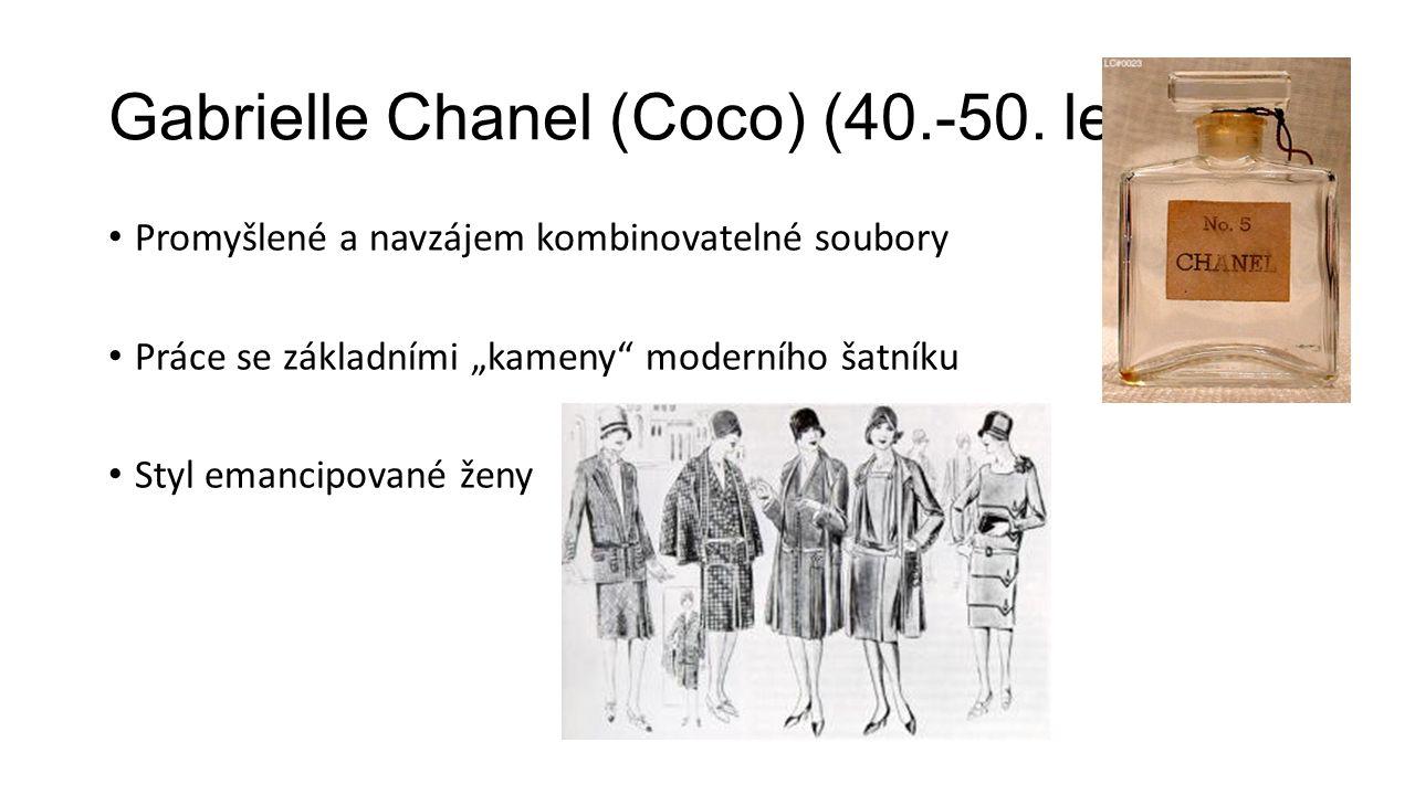 """Gabrielle Chanel (Coco) (40.-50. leta) Promyšlené a navzájem kombinovatelné soubory Práce se základními """"kameny"""" moderního šatníku Styl emancipované ž"""