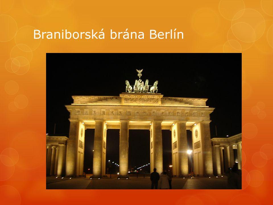 Braniborská brána Berlín