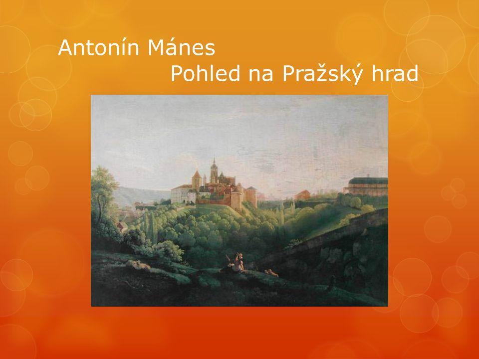 Antonín Mánes Pohled na Pražský hrad