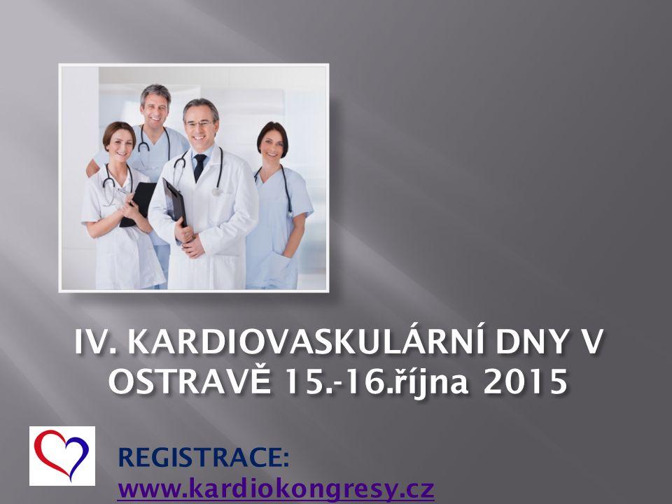 REGISTRACE: www.kardiokongresy.cz www.kardiokongresy.cz