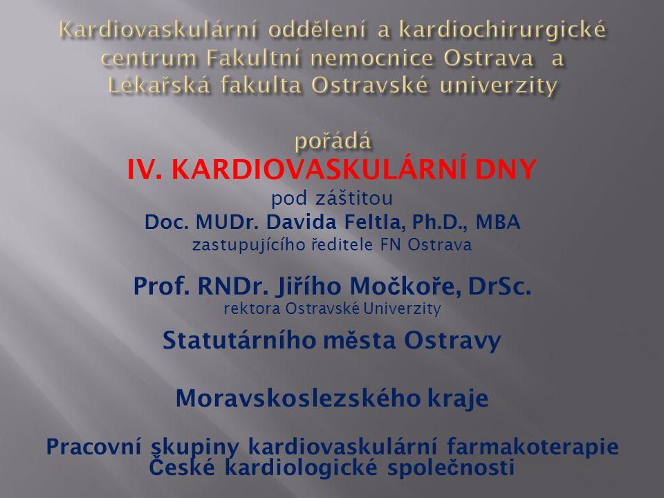 IV. KARDIOVASKULÁRNÍ DNY pod záštitou Doc. MUDr.