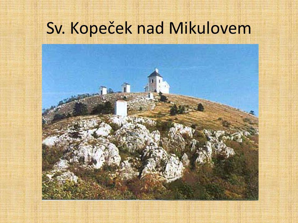 Sv. Kopeček nad Mikulovem
