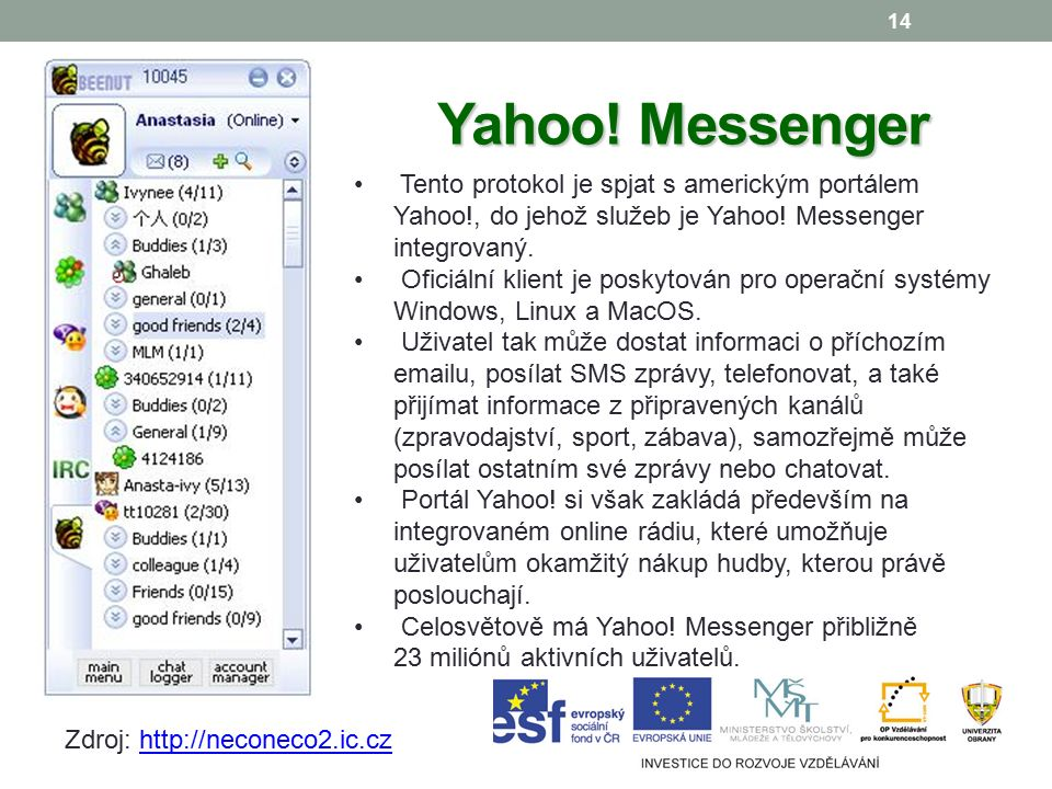 14 Yahoo!Messenger Yahoo.