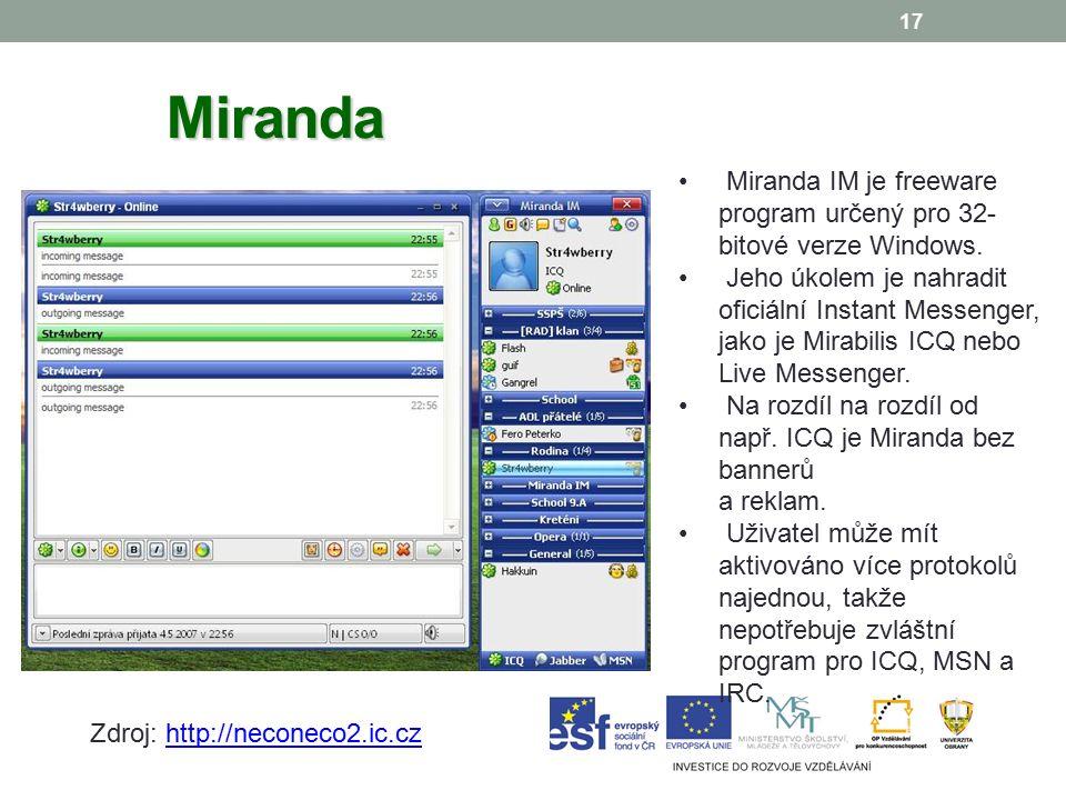 17 Miranda Miranda IM je freeware program určený pro 32- bitové verze Windows.