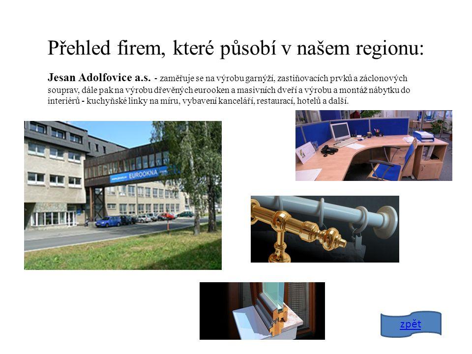 Přehled firem, které působí v našem regionu: Jesan Adolfovice a.s.