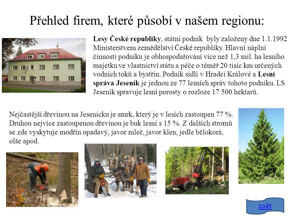 Lesy České republiky, státní podnik byly založeny dne 1.1.1992 Ministerstvem zemědělství České republiky.