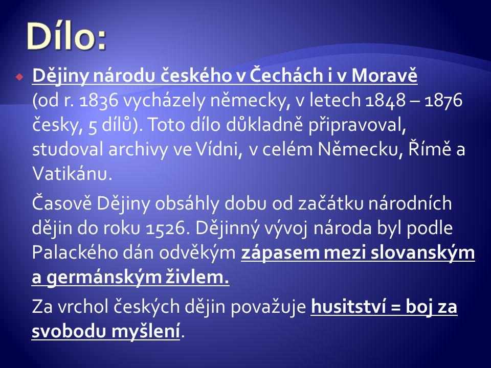  Dějiny národu českého v Čechách i v Moravě (od r.