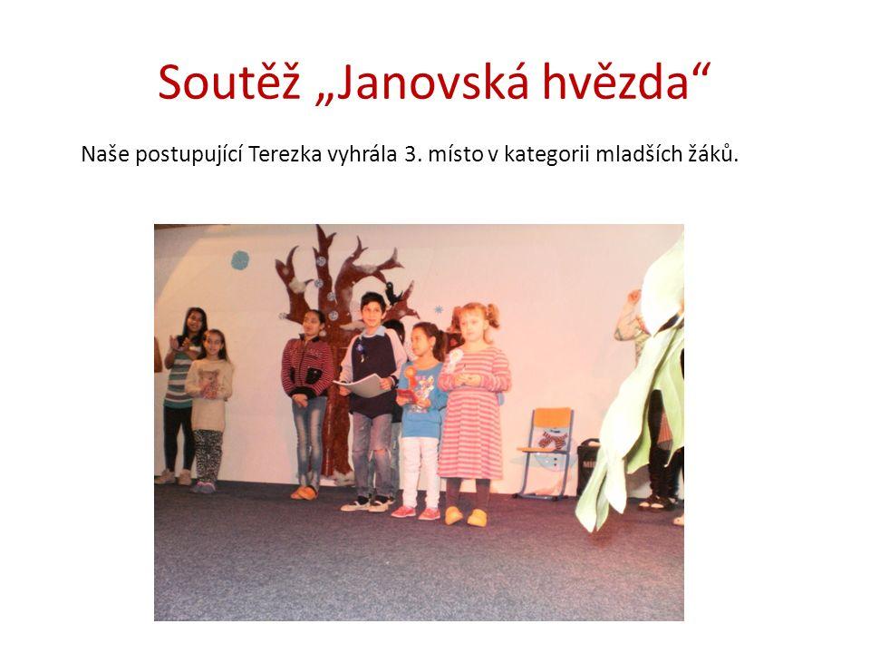 """Soutěž """"Janovská hvězda Naše postupující Terezka vyhrála 3. místo v kategorii mladších žáků."""