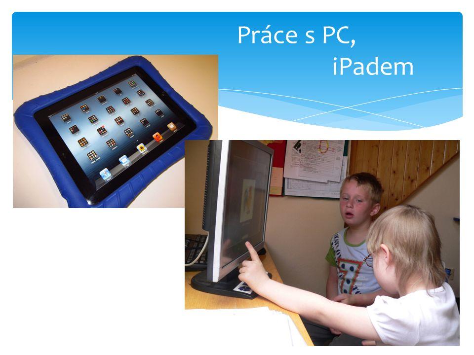 Práce s PC, iPadem
