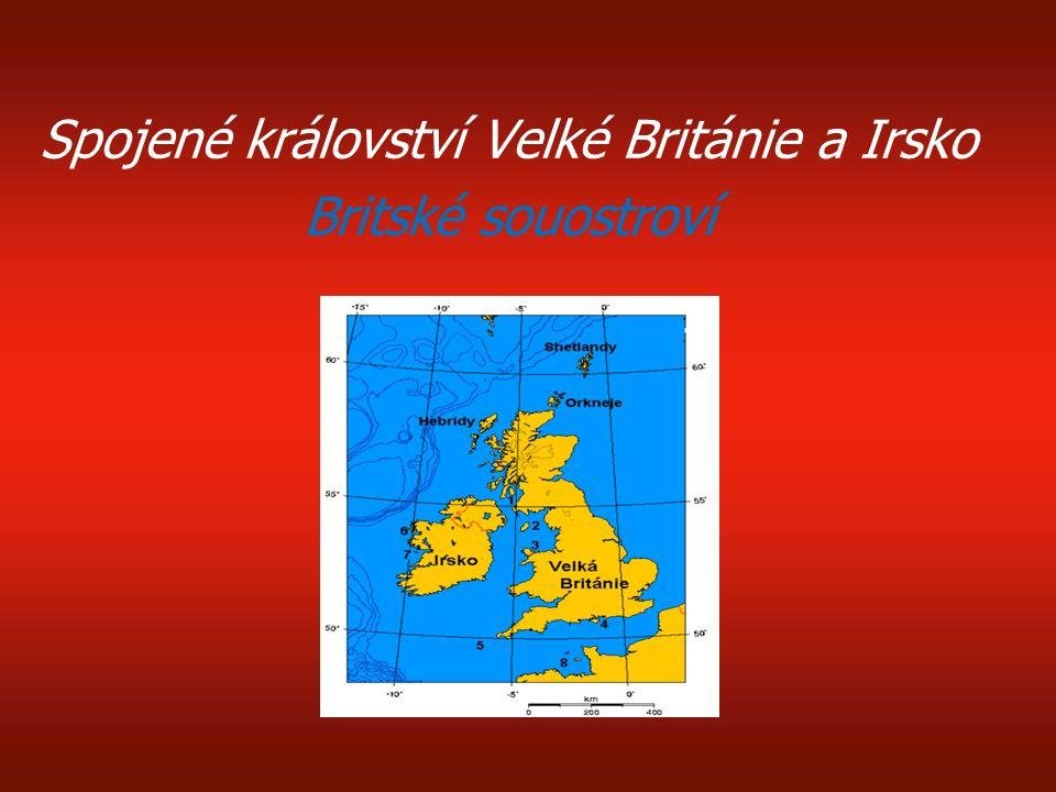 Spojené království Velké Británie a Irsko Britské souostroví