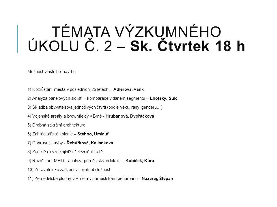 TÉMATA VÝZKUMNÉHO ÚKOLU Č. 2 – Sk.