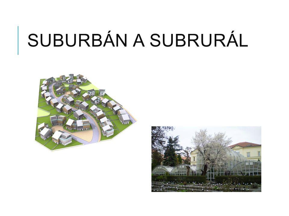 SUBURBÁN A SUBRURÁL