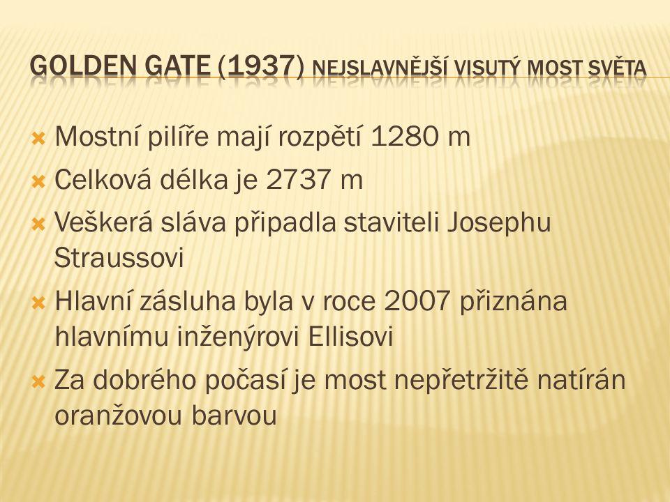  Mostní pilíře mají rozpětí 1280 m  Celková délka je 2737 m  Veškerá sláva připadla staviteli Josephu Straussovi  Hlavní zásluha byla v roce 2007 přiznána hlavnímu inženýrovi Ellisovi  Za dobrého počasí je most nepřetržitě natírán oranžovou barvou