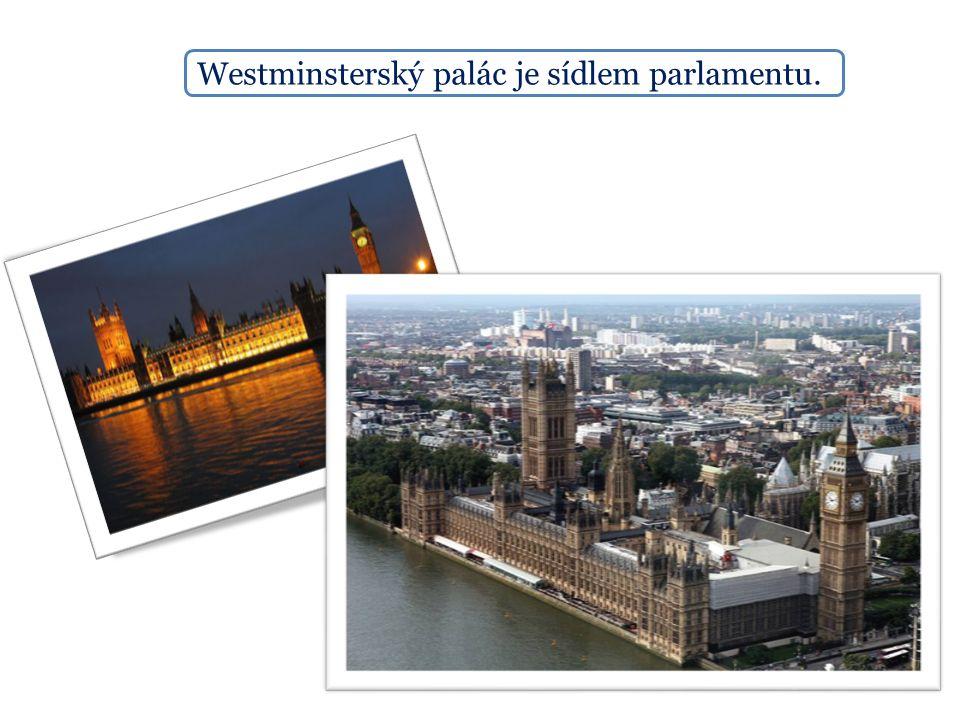 Westminsterský palác je sídlem parlamentu.