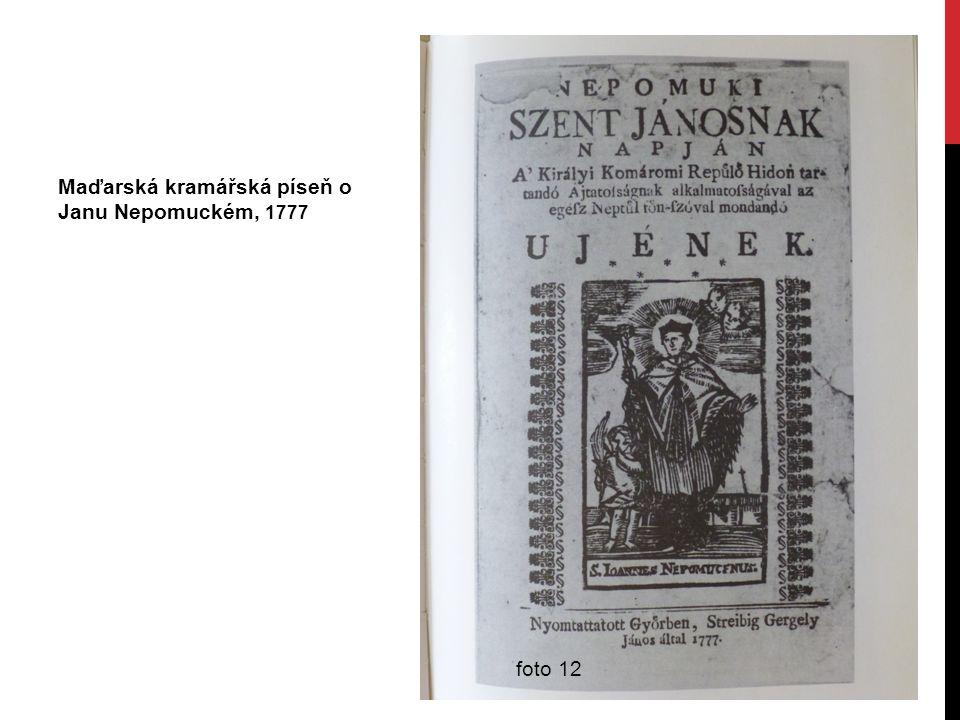 Maďarská kramářská píseň o Janu Nepomuckém, 1777 foto 12