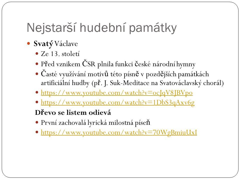 Nejstarší hudební památky Svatý Václave Ze 13.