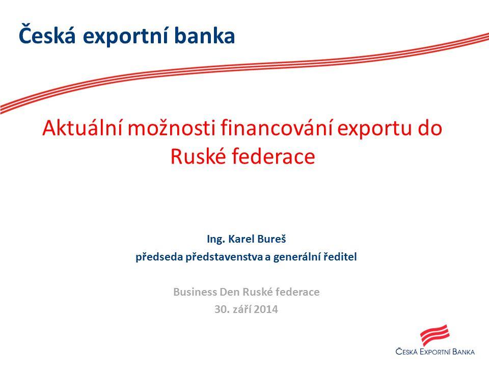 Česká exportní banka Ing.