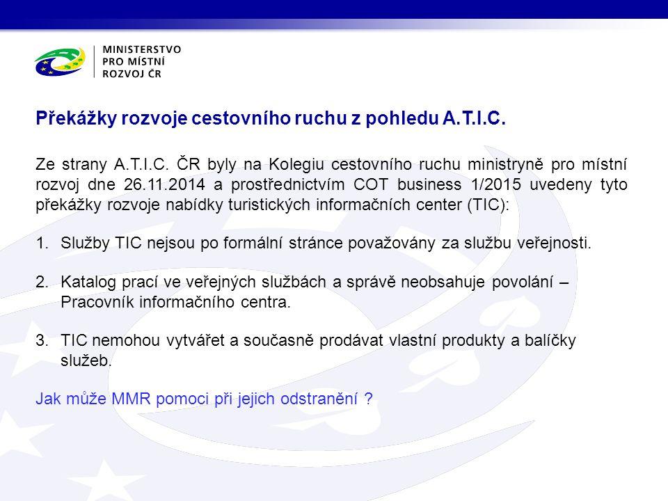 Nadále bezplatné vzdělávání pracovníků TIC v rámci ČSKS do konce října 2015.