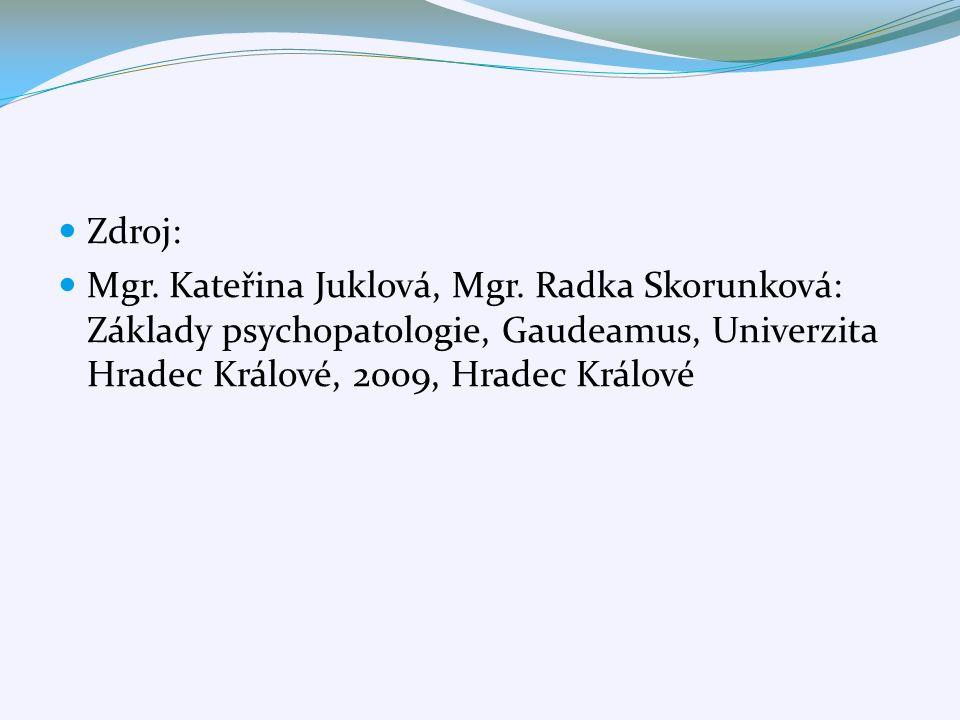 Zdroj: Mgr. Kateřina Juklová, Mgr.