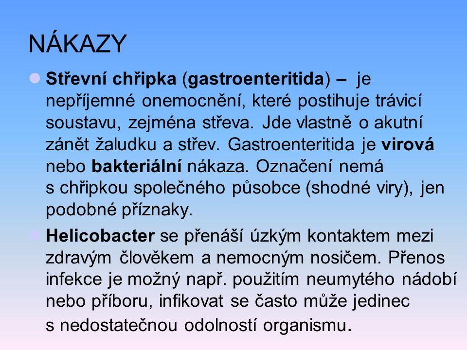NÁKAZY Střevní chřipka (gastroenteritida) – je nepříjemné onemocnění, které postihuje trávicí soustavu, zejména střeva.
