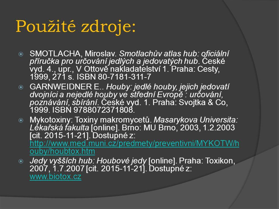 Použité zdroje:  SMOTLACHA, Miroslav.