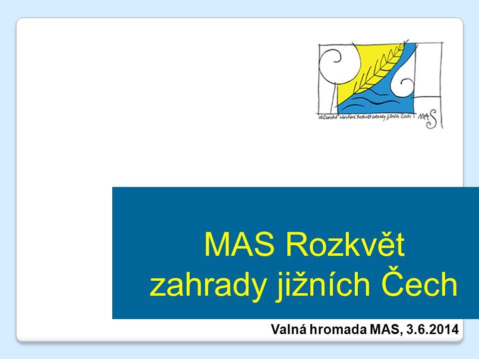 MAS Rozkvět zahrady jižních Čech Valná hromada MAS, 3.6.2014