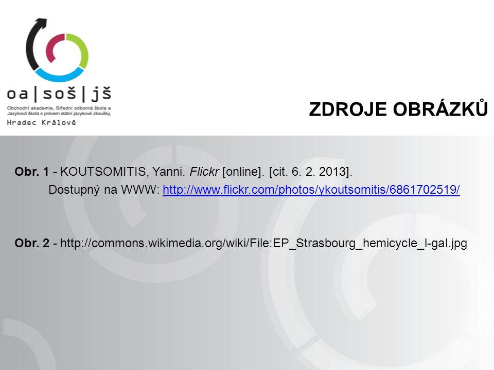 ZDROJE OBRÁZKŮ Obr. 1 - KOUTSOMITIS, Yanni. Flickr [online].