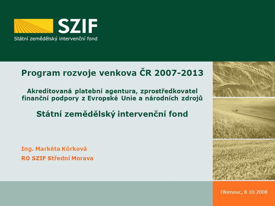Program rozvoje venkova Dotace z EU V rámci SZP jsou poskytovány z Evropského záručního a orientačního fondu (EAGF) a v nynějším programovacím období (2007 – 20013) také z Evropského zemědělského fondu pro rozvoj venkova (EAFRD) a z Evropského rybářského fondu (EFF).