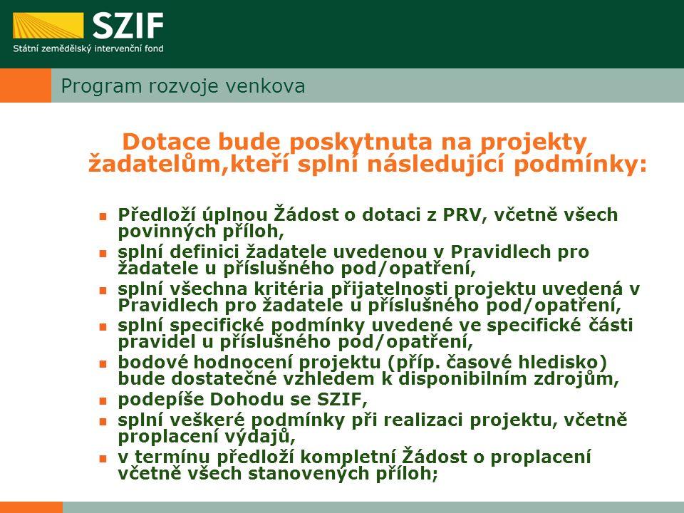 Program rozvoje venkova Informace pro žadatele (www.szif.cz)www.szif.cz